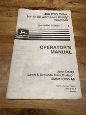 John Deere 450 PTO Tiller 4100 Compact Utility, Operator Manual, S# 010001-