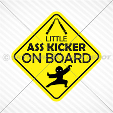 Little A** Kicker On Board Vinyl Decal Bumper Sticker Baby Ninja Car Truck Decal