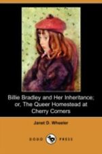 Billie Bradley and Her Inheritance; or, the Queer Homestead at Cherry Corners...