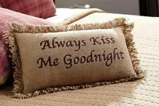 "BURLAP NATURAL ACCENT PILLOW 7X13"" EMBROIDERED ""ALWAYS KISS ME GOODNIGHT"""