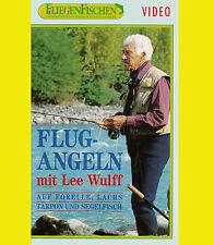 Lee Wulff FLUGANGELN Forelle VHS Lachs Tarpon FLIEGENFISCHEN Segelfisch ANGELN