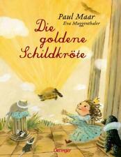 Die goldene Schildkröte von Paul Maar (Gebundene Ausgabe)