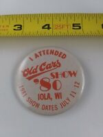 Vintage Iola Old Car Show 1980 pin button pinback auto Wisconsin  **FF