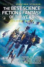 8: The Best Science Fiction and Fantasy of the Year: Volume Eight (Best SF & Fan