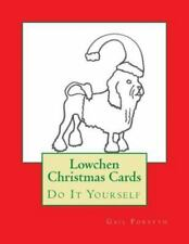 Lowchen Christmas Cards : Do It Yourself by Gail Forsyth (2015, Paperback)
