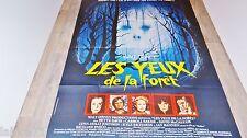 LES YEUX DE LA FORET  !   affiche cinema epouvante 1980