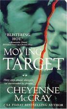 Moving Target by Cheyenne McCray VG C (2008, PB) Comb ship 25¢ ea add'l book