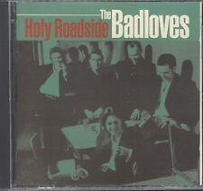 The Badloves – Holy Roadside  CD