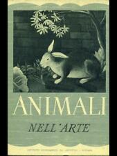 ANIMALI NELL'ARTE  UGO NEBBIA DE AGOSTINI 1952