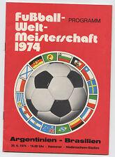 Orig.PRG     WM Deutschland 1974     ARGENTINIEN - BRASILIEN  !!  EXTREM SELTEN