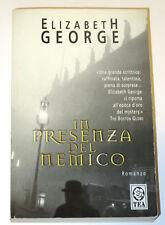 IN PRESENZA DEL NEMICO - Elizabeth George - TEA 2003
