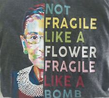 "Women's L Long Sleeve Shirt Ruth Bader Ginsburg ""Not Fragile Like A Flower.."