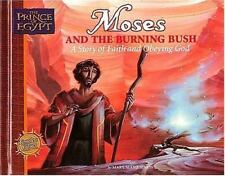 Prince of Egypt: Moses and the Burning Bush : A Story of Faith and Obeying...