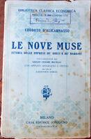 1924 Erodoto D'Alicarnasso LE NOVE MUSE Istorie delle imprese de'Greci e Barbari