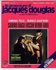 fotoromanzo LE AVVENTURE DI JACQUES DOUGLAS ANNO 1978 NUMERO 155 GASPARRI PELEI