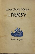 Arion - Louis Gautier Vignal  - 1946 - 6eme édition - Livre rare
