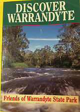 DISCOVER WARRANDYTE Friends of Warrandyte State Park