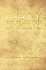 Diary of Poems by Ismael Cruz Jr. (2013, Paperback)