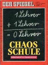 SPIEGEL 41/1991 Das Chaos in der Schule