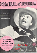 """WEST OF CARSON CITY Sheet Music """"On The Trail of Tomorrow"""" Bob Baker"""