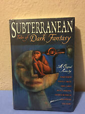 Subterranean: Tales of Dark Fantasy Hardcover 1st Edition New and shrinkwrapped