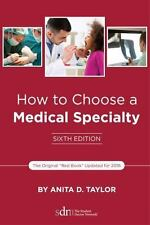 How to Choose a Medical Specialty: Sixth Edition (Paperback or Softback)