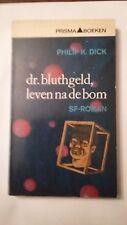 PRISMA 1382-PHILIP K DICK---DR BLUTHGELD LEVEN NA DE BOM--