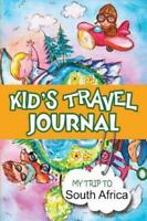 Kids Travel Journal: My Trip to South Africa, Like New Used, Free shipping in...