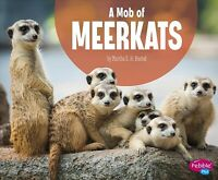 Mob of Meerkats, Library by Rustad, Martha E. H., Brand New, Free shipping in...