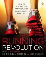 The Running Revolution : How to Run Faster, Farther, and Injury-Free-For Life b…