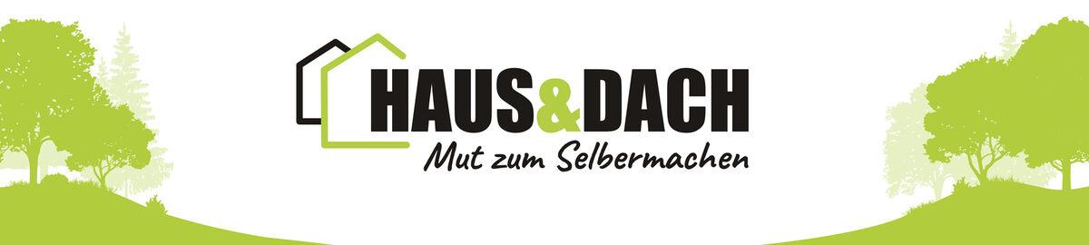 HAUS & DACH