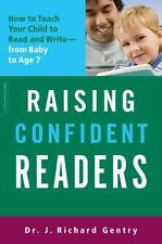 Raising Confident Readers: How to Teach Your Child to Read and Write--from Bab..