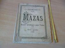 PARTITION ANCIENNE MAZAS ETUDES MELODIQUES POUR VIOLON 43 PAGES