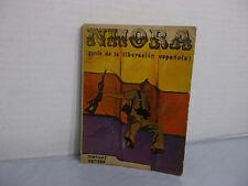 Nhora  ( genio de la liberación española ) por MANUEL CANOSA 1975 Paperback