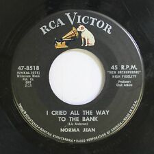Country 45 Norma Jean - I Cried All The Way To The Bank / You Have To Be Out Of