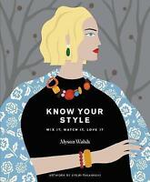 Know Your Style,Alyson Walsh,Excellent Book mon0000136381