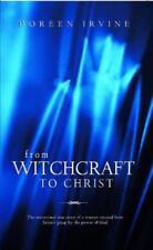 De Sorcellerie à Christ par Doreen Irvine Livre de Poche 9781842912591 Ne