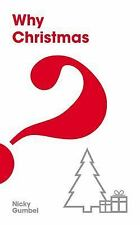 Why Christmas? : The Christmas Edition of Why Jesus?, Nicky Gumbel, 1931808104,