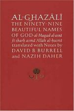 Ghazali: Al-Ghazali the Ninety-Nine Beautiful Names of God : Al-Maqsad...