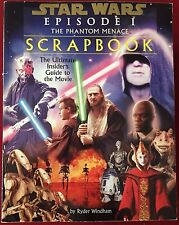 Star Wars: Episode I The Phantom Menace Scrapbook - Guide Book By Ryder Windham