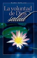 La Voluntad de Dios Para Su Salud: God's Will for Your Healing (Paperback or Sof