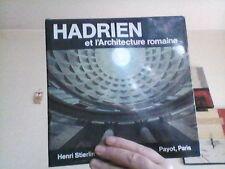 Henri Stierlin   Hadrien et l'architecture romaine. Payot Paris 1984 In 4 relié