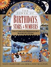 The Power Birthdays Stars & Numbers Complete Personology by Crawford Saffi
