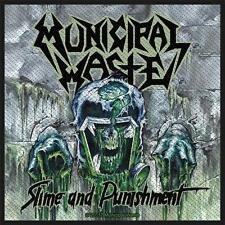 OFFICIAL LICENSED - MUNICIPAL WASTE - SLIME AND PUNISHMENT SEW ON PATCH THRASH