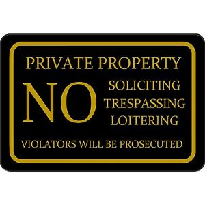"""Private Property NO trespassing  8"""" x 12"""" Aluminum Sign WILL NOT RUST MADE USA"""