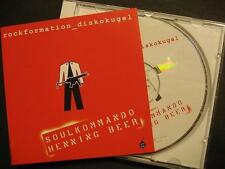 """ROCKFORMATION DISKOKUGEL """"SOULKOMMANDO HENNING BEER"""" - CD"""