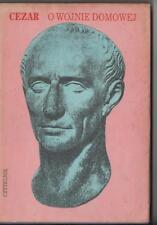 1990 - O wojnie domowej - Juliusz Cezar - LIBRO IN POLACCO SU GIULIO CESARE
