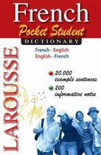 Larousse Pocket Student Dictionary French-English/English-French (French and