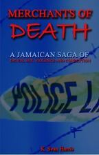 Merchants of Death: A Jamaican Saga of Drugs, Sex, Violence and Corruption (Pape