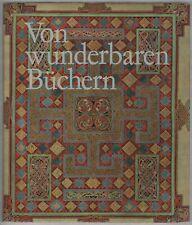 Von wunderbaren Büchern (mit teils farbigen Abb.)   1964
